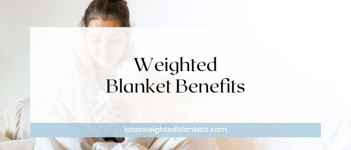 advantages-of-weighted-blanket