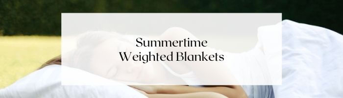 weighted-blanket-in-summer