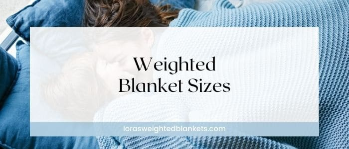 weighted-blanket-size-guide