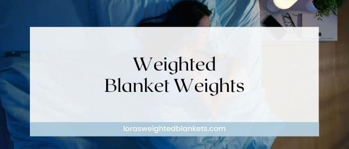 weighted-blanket-weight-guide